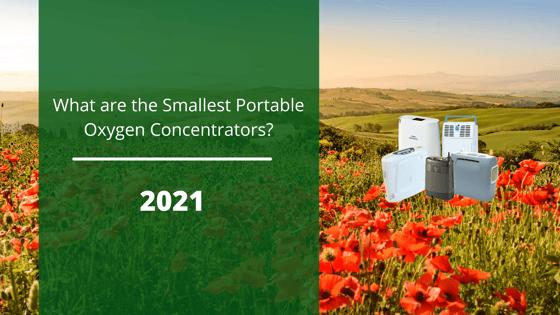 Smallest portable oxygen concentrators 2021