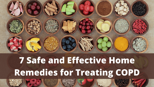 7 Safe and Effective Home Remedies for Treating COPD