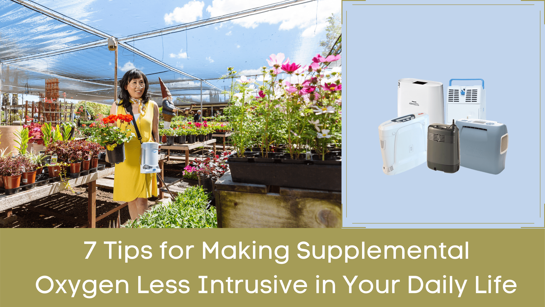 7 Tips for Making Supplemental Oxygen Less Intrusive in Your Daily Life