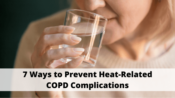 7 Ways to Prevent Heat-Related COPD Complications