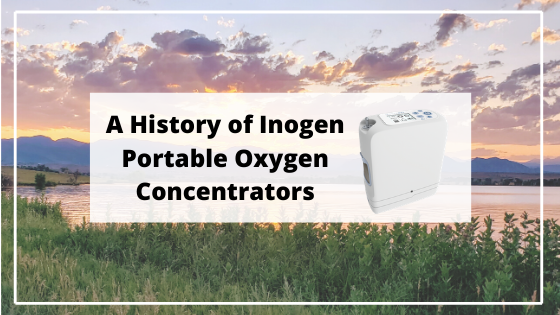 A History of Inogen Portable Oxygen Concentrators