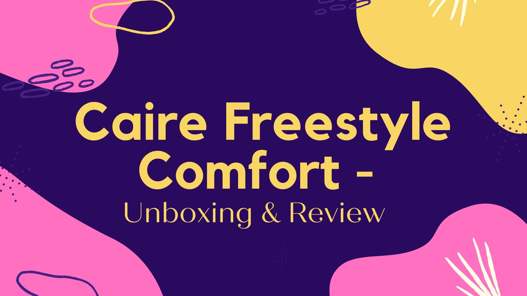 Caire Freestyle Comfort - Unboxing & Review