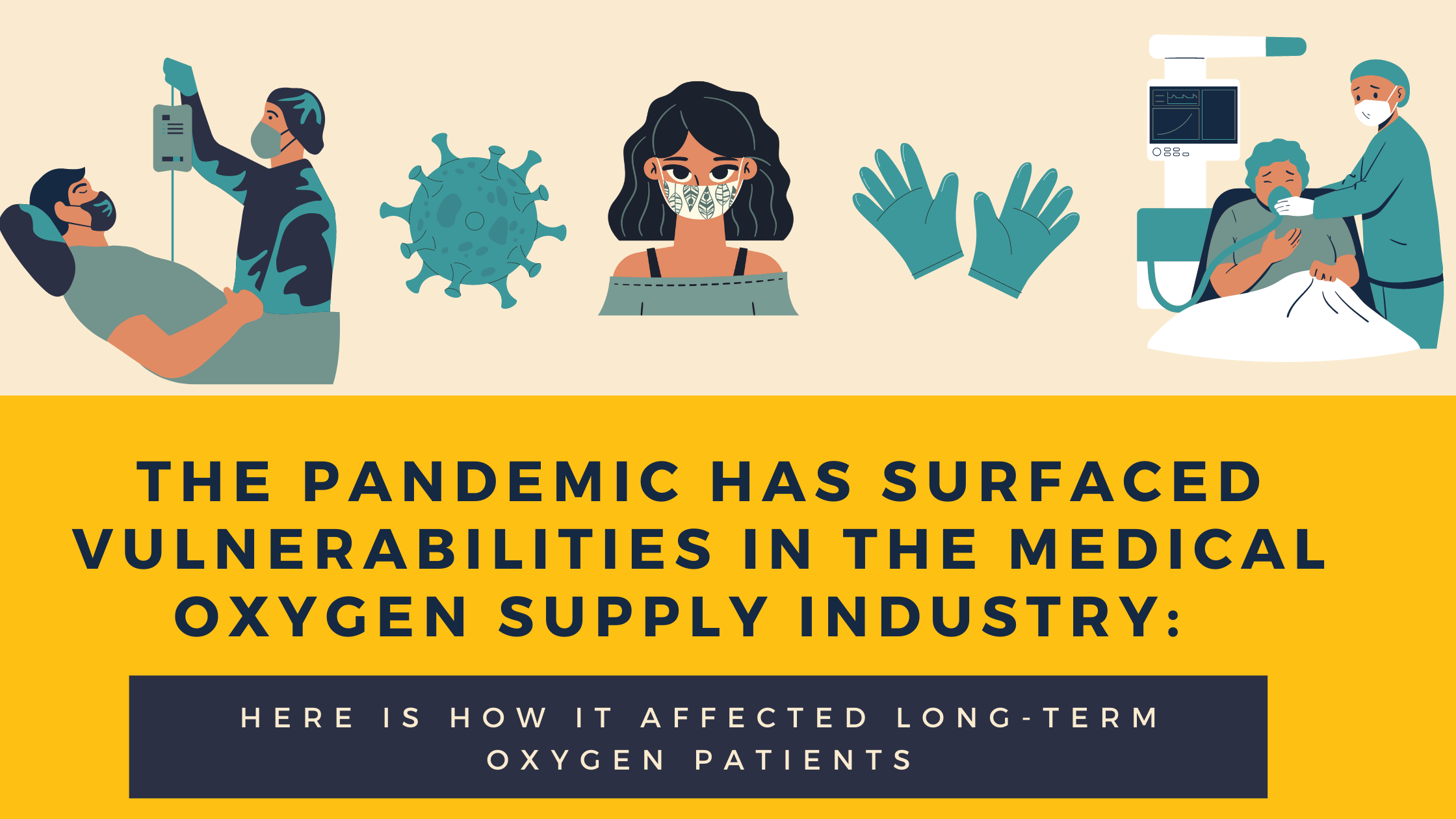 The Pandemic has Surfaced Vulnerabilities in Medical Oxygen Supply Industry