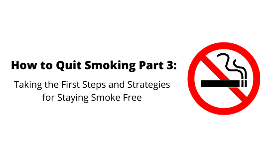 How to Quit Smoking Part 1: Overcoming Doubts & Finding Resources to Help You Quit (2)
