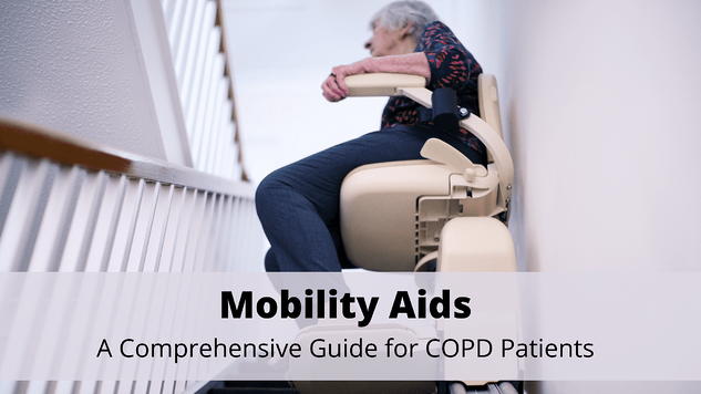 Mobility Aids: A Comprehensive Guide for COPD Patients