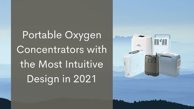 Portable Oxygen Concentrators with the Most Intuitive Design in 2021