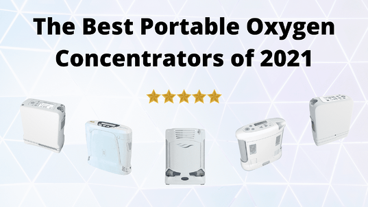 The Best Portable Oxygen Concentrators of 2021