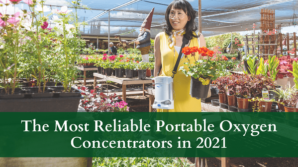 The Most Reliable Portable Oxygen Concentrators in 2021
