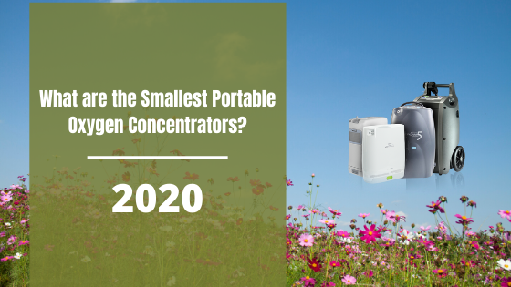 The Smallest Portable Oxygen Concentrators of 2020