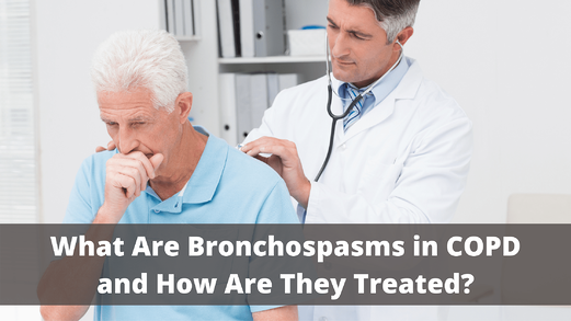 What Are Bronchospasms in COPD and How Are They Treated?