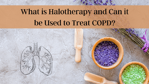 What is Halotherapy and Can it be Used to Treat COPD?