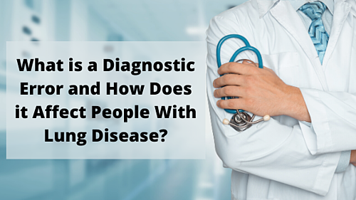 What is a Diagnositc Error and How Does it Affect People With Lung Disease_