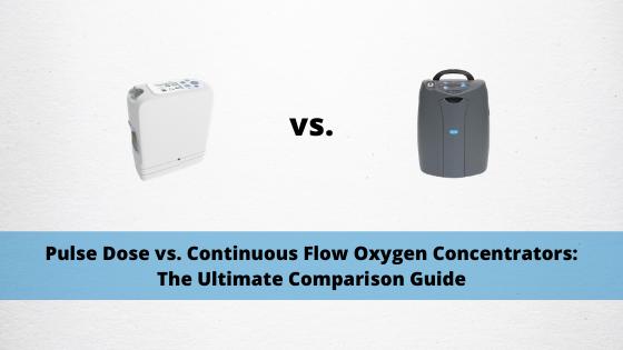 Pulse Dose vs. Continuous Flow Oxygen Concentrators: The Ultimate Comparison Guide