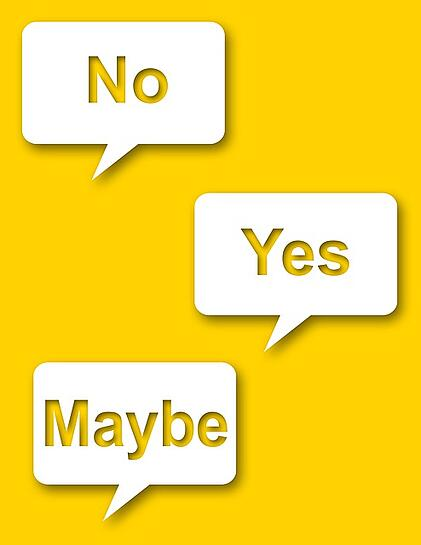 """Speech bubbles with """"no, yes, maybe"""" written on them."""